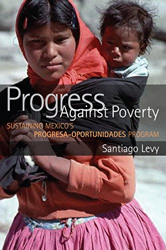 Progress Against Poverty: Sustaining Mexico's Progresa-Oportunidades Program Descargar ebooks PDF