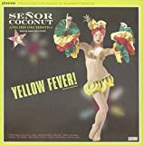 Senor Coconut: Yellow Fever! (Audio CD)