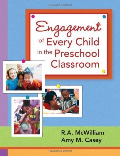 Engagement of Every Child in the Preschool Classroom 1st (first) Edition by R. A. McWilliam, Amy M. Casey published by Paul H Brookes Pub Co (2007) Paperback