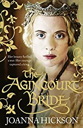 The Agincourt Bride by Joanna Hickson (3-Jan-2013) Paperback