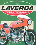 Laverda Twins and Triples: 1968-1986 Bible
