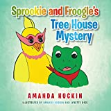 Sprookie and Froogle'S Tree House Mystery (English Edition)