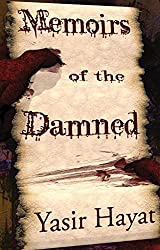 [(Memoirs of the Damned)] [By (author) Yasir Hayat] published on (December, 2012)