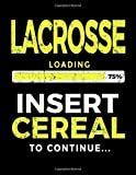 Lacrosse Loading 75% Insert Cereal To Continue: Lacross Player Doodle Book - Dartan Creations, Tara Hayward