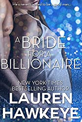 A Bride for a Billionaire (A Virgin, A Billionaire and a Marriage/ Billionaire Brothers Book 1)