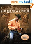 Clinton Anderson's Lessons Well Learn...