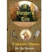 [ A BUTCHER'S TALE ] BY Attanasio, MR Joe P ( AUTHOR )Aug-31-2012 ( Paperback )