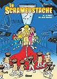 Le Scrameustache - La Porte des deux mondes