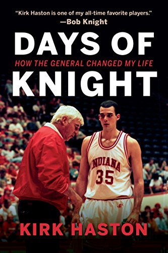 Days of Knight: How the General Changed My Life (English Edition) por Kirk Haston