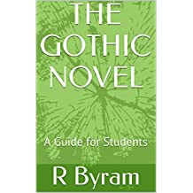 THE GOTHIC NOVEL: A Guide for Students (English Edition)