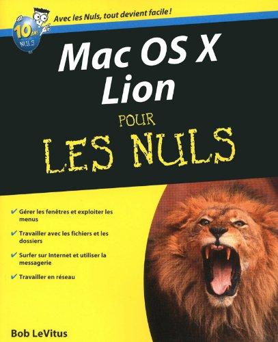 Mac OS X Lion Pour les nuls par Bob LEVITUS