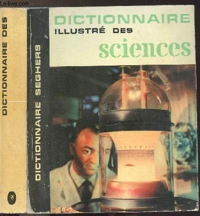 DICTIONNAIRE DES SCIENCES - COLLECTION DICTIONNAIRE ILLUSTRE N°4 par COLLECTIF