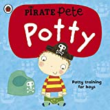 Pirate Pete's Potty: A Ladybird potty training book: A Ladybird potty training book