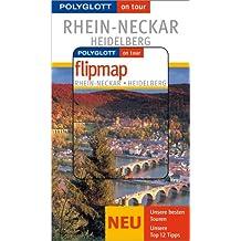 Rhein-Neckar - Heidelberg - Buch mit flipmap: Polyglott on tour Reiseführer