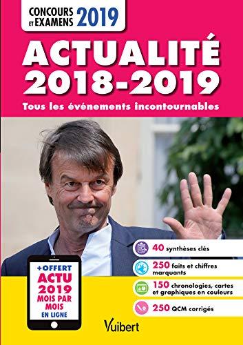Actualité 2018-2019 - Concours et examens 2019 - Actu 2019 offerte en ligne : Tous les éléments incontournables par Collectif