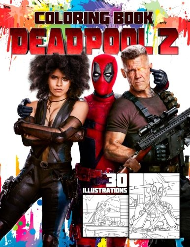 DEADPOOL 2 Coloring Book: #1 Movie in the World por Michael Nuke