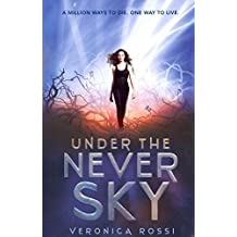 [(Under the Never Sky)] [By (author) Veronica Rossi] published on (December, 2012)