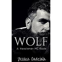 Wolf (The Henchmen MC Book 3) (English Edition)