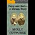 Percy and Bert-A Miriam Story (Miriam's Life Book 11)