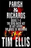 Parish & Richards (Books 7 - 9) (Parish & Richards Boxset Book 3)