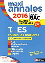 MAXI Annales ABC du BAC 2016 Term ES