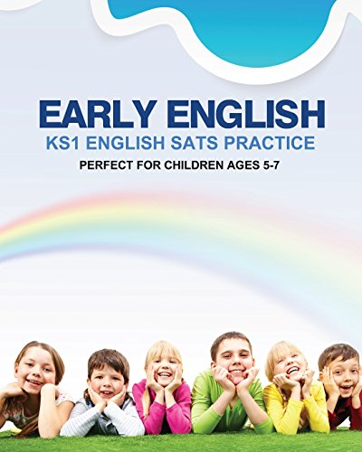 Early English: KS1 English SATS Practice: (For Ages 5-7 by The Tutoress)