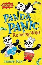Panda Panic: Running Wild (Awesome Animals)