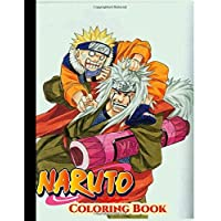 naruto coloring book: Perfect Gift for Kids And Adults That Love Naruto Anime And Manga ,Naruto anime coloring pages High-Quality Images In Black And White..