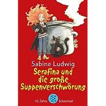 Serafina und die große Suppenverschwörung: Ein Hexenkrimi. Mit Bildern von Edda Skibbe
