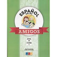 Español entre amigos - Curso 1 - Nivel A1