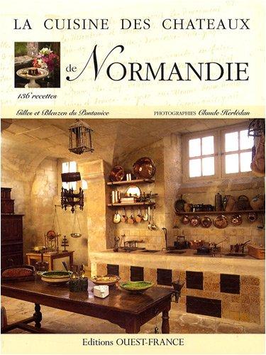 La cuisine des chteaux de Normandie