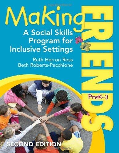 Making Friends, PreK-3: A Social Skills Program for Inclusive Settings by Ruth Herron Ross (8-Mar-2011) Paperback