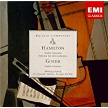 GOEHR - HAMILTON: Violin Concertos / Parikian, Del Mar, Gibson, Royal Philharmonic Orchestra, Royal Scottish National Orchestra