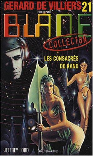 Blade collector 21 Les Consacrés de Kano