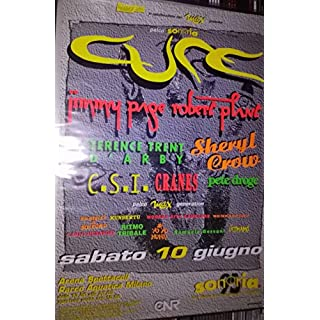 Cure,Jimmy Page Robert Plant,Sheryl Crow,T.T. D'Arby - Sonoria Milano Parco Aquatica 10-06 Poster