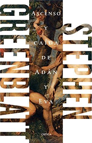 Ascenso y caída de Adán y Eva por Stephen Greenblatt