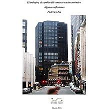 El trabajo y el cambio del contexto socioeconómico