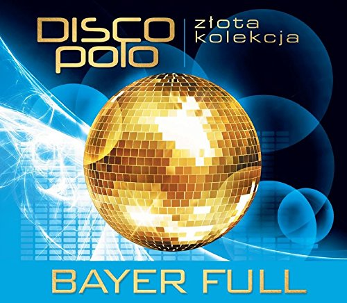 zlota-kolekcja-disco-polo-bayer-full