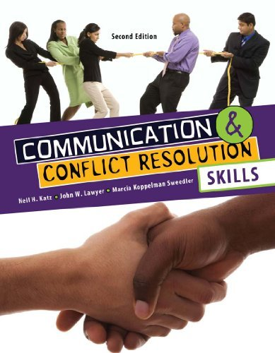 Communication and Conflict Resolution Skills by KATZ NEIL H (2010-12-06)