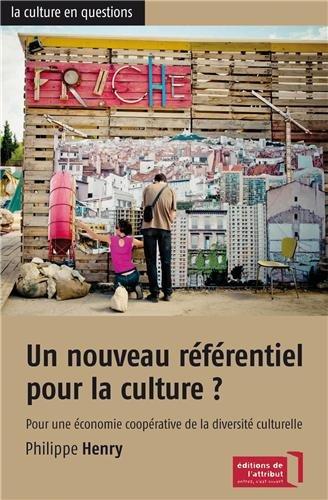 Un nouveau référentiel pour la culture ?