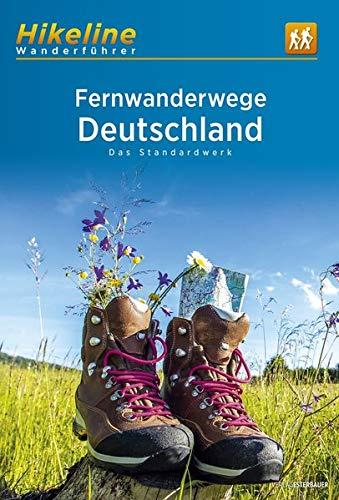 Fernwanderwege Deutschland: Das Standardwerk (Hikeline /Wanderführer)