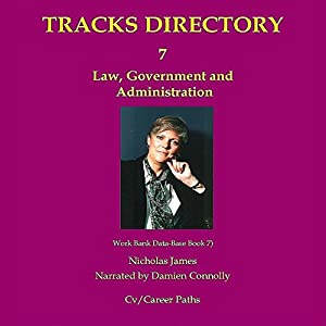 Tracks Directory Volume Seven: Law, Government and Administration (Work Bank Data-Base Book 7)