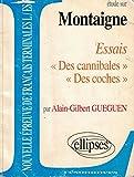 Telecharger Livres Montaigne Essais Des cannibales Des coches (PDF,EPUB,MOBI) gratuits en Francaise