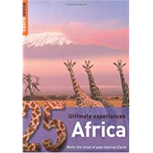 Africa: 25 Ultimate Experiences (Rough Guide 25s)