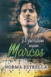 El perdón según Marcos par Norma Estrella
