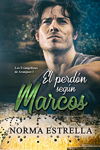 El perdón según Marcos - Los Evangelistas de Aranjuez 01, Norma Estrella (rom) 51IGF28Xx7L