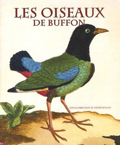 Les oiseaux de Buffon : Dans la bibliothque de Louis Mdard