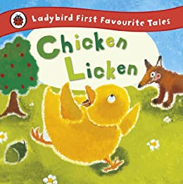 Chicken Licken: Ladybird First Favourite Tales par [Ross, Mandy]