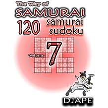 The Way of Samurai: 120 Samurai Sudoku (Volume 7) by Djape (2013-10-15)