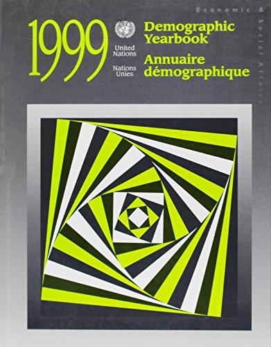 Demographic Yearbook 1999 (DEMOGRAPHIC YEARBOOK/ANNUAIRE DEMOGRAPHIQUE) por United Nations: Department of Economic and Social Affairs